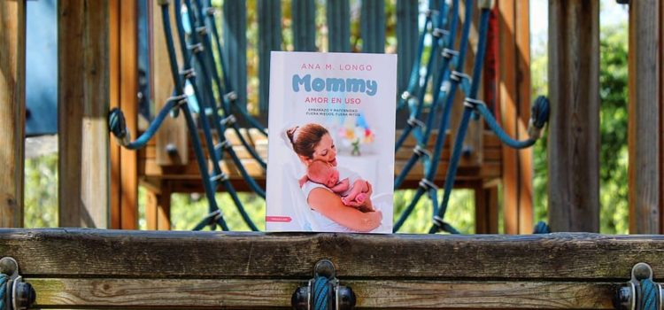 Ana M. Longo: Mommy Amor en uso
